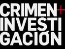 Crimen + Investigación